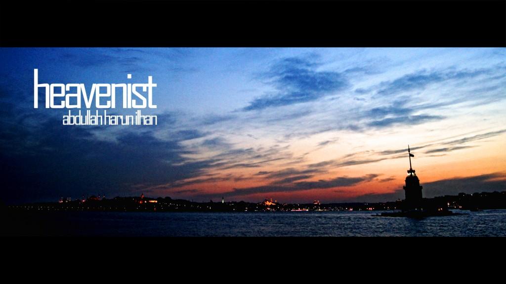 Heavenist - Istanbul Video